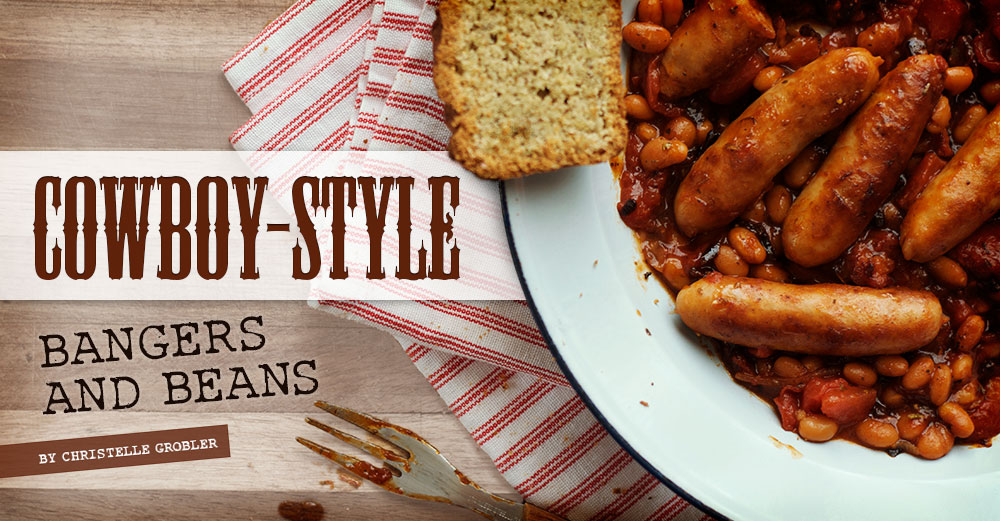 Cowboy-style bangers and beans with toast, Proper bankside grub